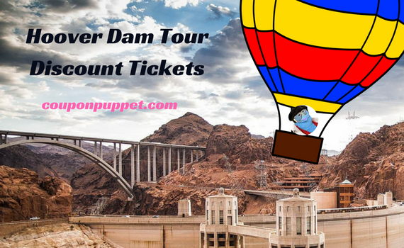 Hoover Dam Tour discount tickets from Coupon Puppet